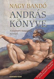 Nagy Bandó András: András könyve I-II.