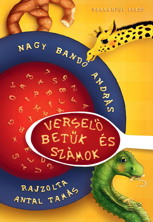 Nagy Bandó András: Verselő betűk és számok